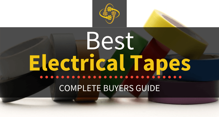 Best Electrical Tapes