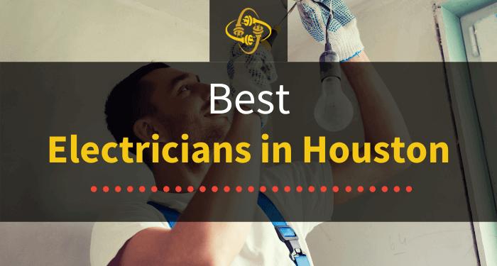 Best Electricians in Houston (Top Picks in [year])