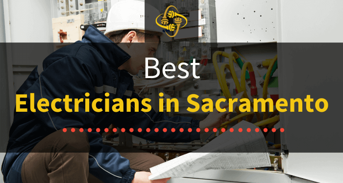 Best Electricians in Sacramento (Top Choices in 2021)