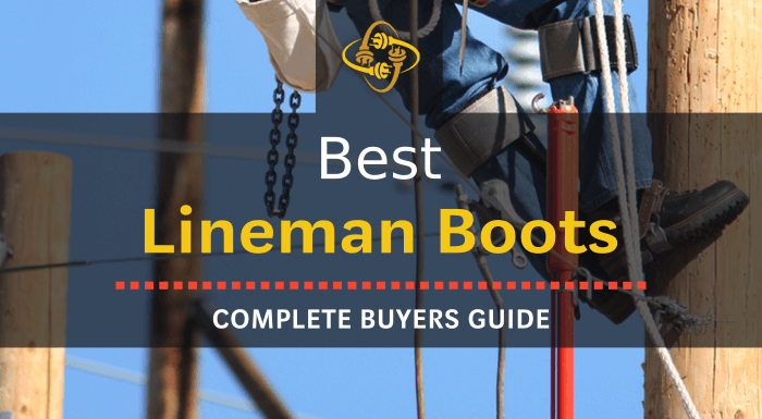 Best Lineman Boots: Our Top 11 Picks of 2019