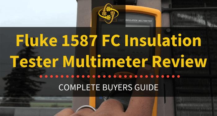 Fluke 1587 Fc Insulation Tester Multimeter Review