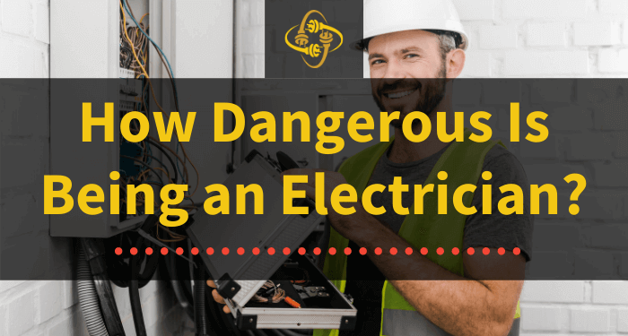how dangerous is being an electrician