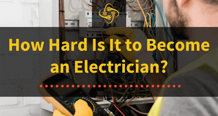 how hard is it to become an electrician