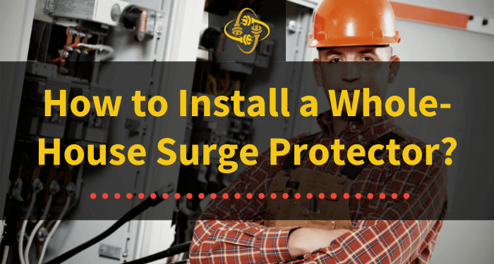 how to install a whole house surge protector