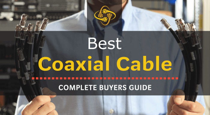 Best Coaxial Cable For High Speed Internet & Modems: Top 7 of 2021