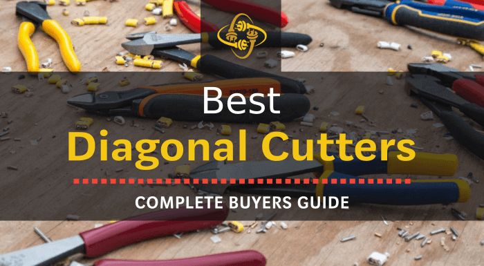 Best Diagonal Cutters
