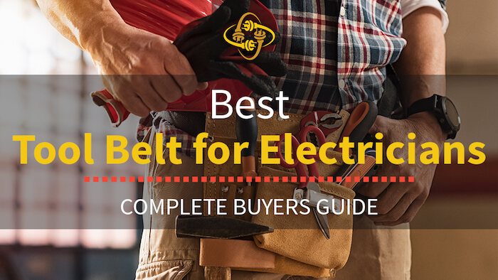 Best Electricians Tool Belt (Our Top Picks of 2021)