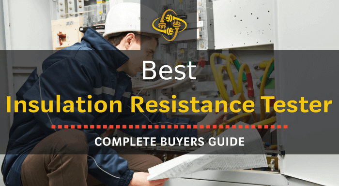 Best Insulation Resistance Tester: Top 8 of 2020