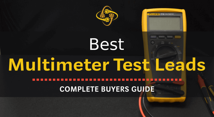 Best Multimeter Test Leads