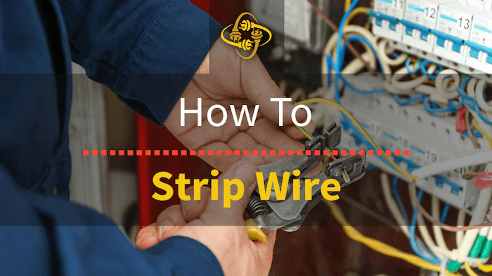 How To Strip Wire