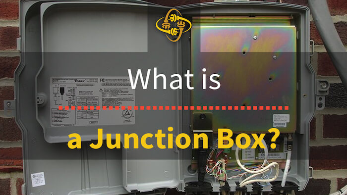 What is a Junction Box (Electrical Box)?