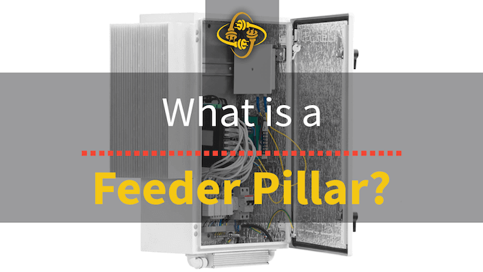 What is a Feeder Pillar